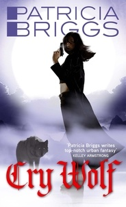 Patricia Briggs - Cry Wolf - Alpha and Omega: Book 1.