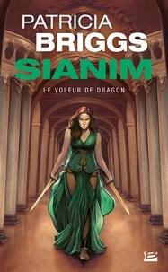Patricia Briggs - Sianim  : Le voleur de dragon.