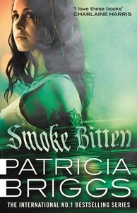 Patricia Briggs - Smoke Bitten - Mercy Thompson: Book 12.