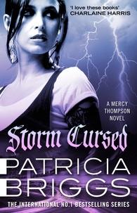 Patricia Briggs - Storm Cursed - Mercy Thompson: Book 11.
