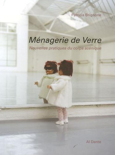 Patricia Brignone et Marie-Thérèse Allier - Ménagerie de Verre - Nouvelles pratiques du corps scénique.