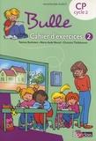 Patricia Bucheton et Marie-Aude Murail - Bulle CP - Cahier d'exercices 2.