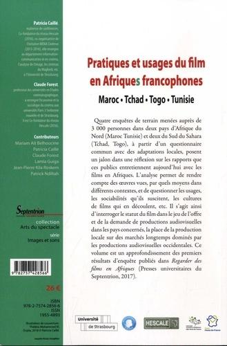 Pratiques et usages du film en Afriques francophones. Maroc, Tchad, Togo, Tunisie