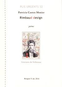Patricia Castex Menier - Rimbaud design.