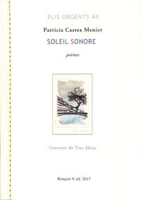 Patricia Castex Menier - Soleil sonore (trois îles) - Sifnos, Makronissos, Ithaque.