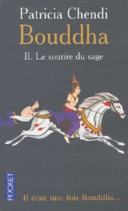 Patricia Chendi - Bouddha - Tome 2, Le sourire du sage.