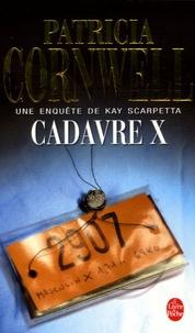 Patricia Cornwell - Cadavre X.