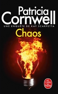 Patricia Cornwell - Chaos - Une enquête de Kay Scarpetta.