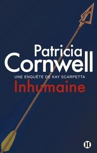 Patricia Cornwell - Inhumaine.