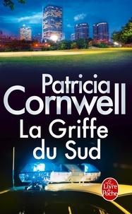 Patricia Cornwell - La Griffe du Sud.