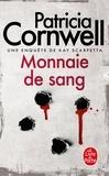 Patricia Cornwell - Monnaie de sang.
