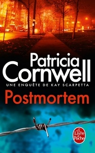 Patricia Cornwell - Une enquête de Kay Scarpetta  : Postmortem.