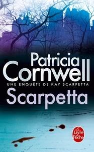 Patricia Cornwell - Une enquête de Kay Scarpetta  : Scarpetta.