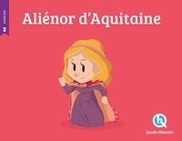 Patricia Crété - Aliénor d'Aquitaine.