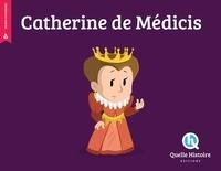 Patricia Crété et Bruno Wennagel - Catherine de Médicis.