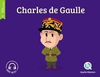 Patricia Crété et Bruno Wennagel - Charles de Gaulle.