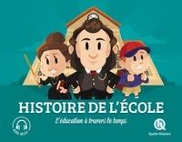 Patricia Crété et Bruno Wennagel - Histoire de l'école.