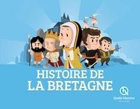 Patricia Crété et Bruno Wennagel - Histoire de la Bretagne.