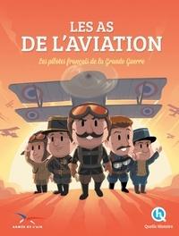 Les as de laviation - Les pilotes français de la Grande Guerre.pdf