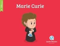 Patricia Crété et Bruno Wennagel - Marie Curie.