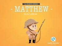 Deedr.fr Matthew, soldat anglais - La Grande Guerre 1914-1918 Image