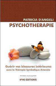 Patricia d' Angeli - Psychothérapie - Guérir vos blessures intérieures avec la Thérapie Symbolique Avancée (TSA).