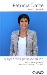 Accentsonline.fr N'ayez pas peur de la vie Image