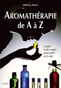 Histoiresdenlire.be Aromathérapie de A à Z - Le guide le plus complet jamais publié sur le sujet Image