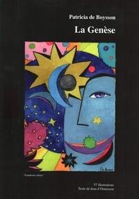 Patricia de Boysson - La Genèse.