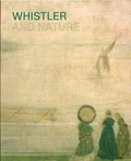 Patricia de Montfort et Clare Willsdon - Whistler and Nature.