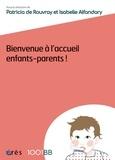 Patricia de Rouvray et Isabelle Alfandary - Bienvenue à l'accueil enfants-parents.