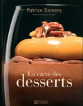Patricia Demers - La carte des desserts.