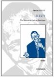 Patricia Duflot - Jizzy, une histoire de jazz en Amérique.