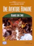 Patricia Dupouey et Olivier Arifon - Une aventure humaine - Regards sur l'Inde.