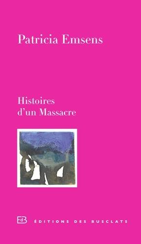Histoire d'un Massacre