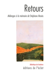 Patricia Farazzi et Michel Valensi - Retours - Mélanges à la mémoire de Stéphane Mosès.