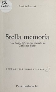 Patricia Farazzi - Stella memoria.
