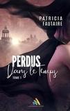 Patricia Fautaire - Perdus dans le temps - tome 1.