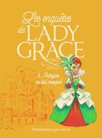 Les enquêtes de Lady Grace Tome 3 - Patricia Finney | Showmesound.org