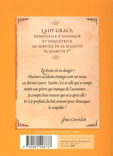 Les enquêtes de Lady Grace Tome 3 Intrigue au bal masqué