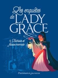 Patricia Finney - Les enquêtes de Lady Grace Tome 4 : Trahison et fausse monnaie.