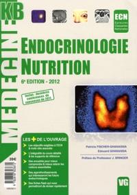 Patricia Fischer-Ghanassia et Edouard Ghanassia - Endocrinologie, nutrition.