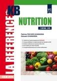 Patricia Fischer-Ghanassia et Edouard Ghanassia - Nutrition.
