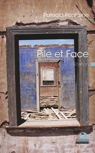 Patricia Fontaine - Pile et face.