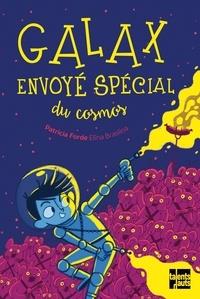 Patricia Forde et Elina Braslina - Galax, envoyé spécial du cosmos.