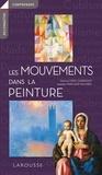 Patricia Fride-Carrassat et Isabelle Marcadé - Les mouvements dans la peinture.