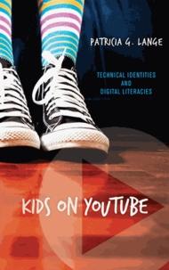 Patricia G. Lange - Kids on Youtube.