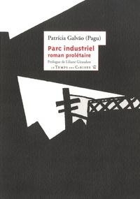 Patricia Galvao - Parc industriel.