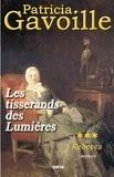 Patricia Gavoille - Les tisserands des Lumières Tome 3 : Rebecca.