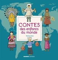 Patricia Geis - Contes des enfants du monde.